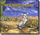 Desert Night Shift — A Pack Rat Story